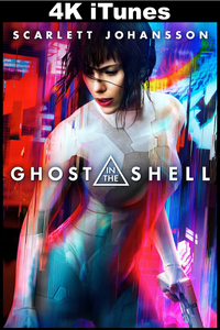 Ghost in the Shell (4K iTunes)