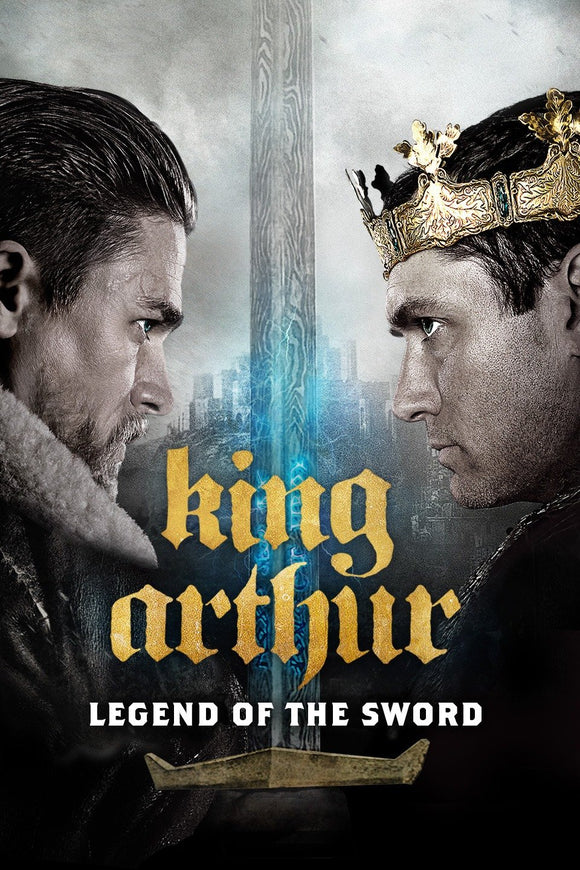 King Arthur : Legend of the Sword (HD iTunes and Vudu)