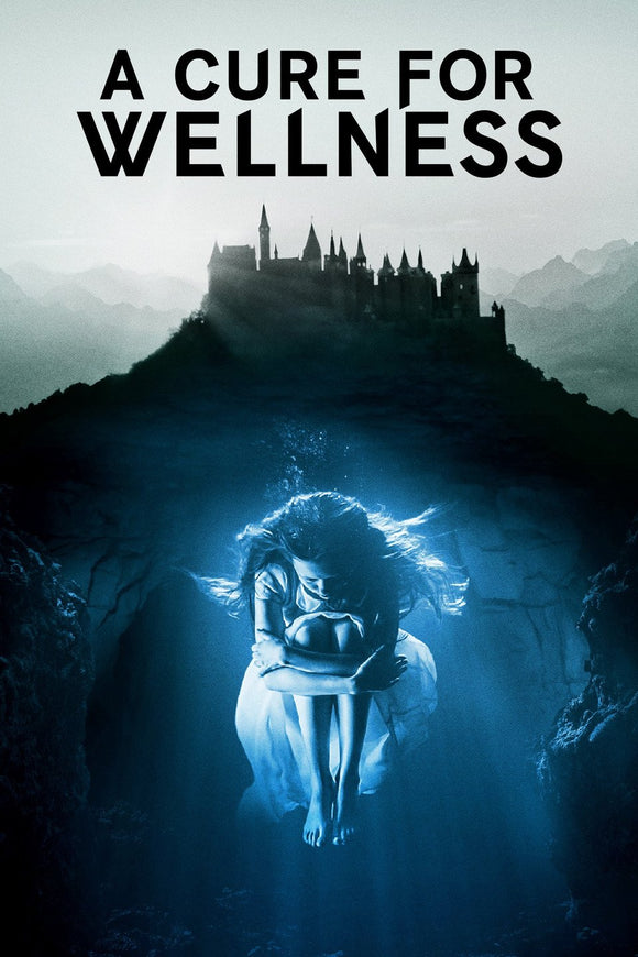 A Cure for Wellness (HD iTunes / HD Vudu)