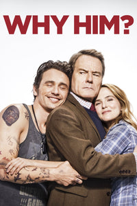 Why Him? (4K iTunes or 4K/HD Vudu)