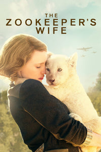 Zookeeper's Wife, The  (HD iTunes or HD Vudu)