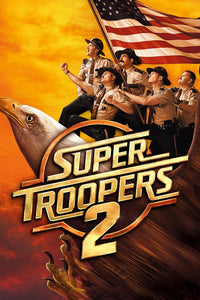 Super Troopers 2 (HD iTunes / VUDU)