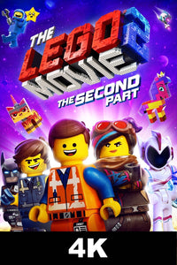 Lego Movie 2 : The Second Part (4K iTunes / 4K Vudu)