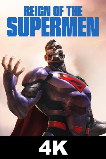 Reign of the Supermen, The (4K iTunes / 4K Vudu)