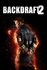 Backdraft 2 (HD iTunes / VUDU)
