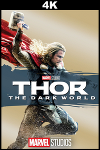 Thor: The Dark World (4K)