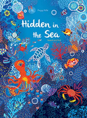 Hidden in the Sea By: Peggy Nille