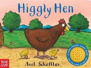Higgly Hen (sound book) - Axel Scheffler