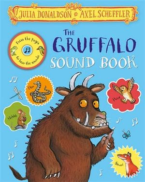 The Gruffalo Sound Book   By: Julia Donaldson, Axel Scheffler (Illustrator)