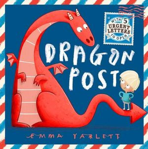 Dragon Post By: Emma Yarlett