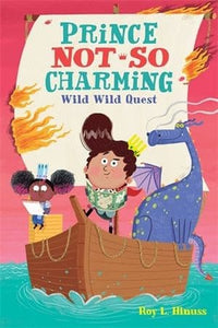 Prince Not-So Charming : Wild Wild Quest