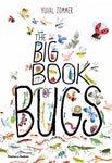 The Big Book of Bugs By: Yuval Zommer