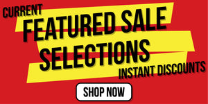 Current Featured Sale Selections - Instant Discounts - Show Now