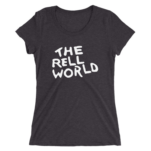 Ladies' Short Sleeve The Rell World T-shirt