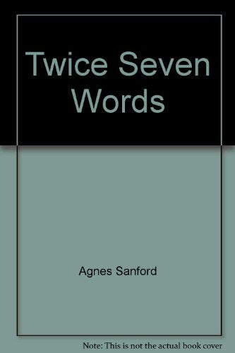 Twice Seven Words
