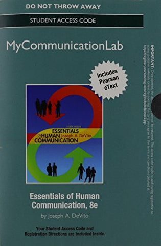 NEW MyCommunicationLab with Pearson eText -- Standalone Access Card -- for Essentials of Human Communication (8th Edition)