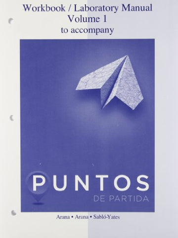 Workbook/laboratory manual to accompany Puntos de Partida, Ninth edition