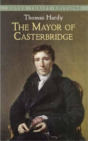 The Mayor of Casterbridge (Dover Thrift Editions)