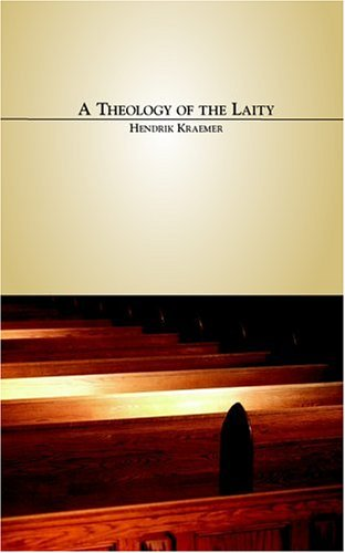 A Theology Of The Laity