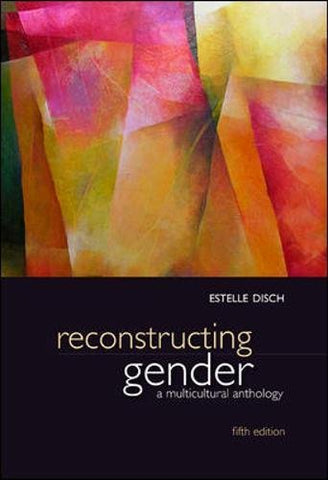Reconstructing Gender: A Multicultural Anthology (B&B Sociology)