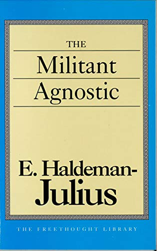 The Militant Agnostic (Freethought Library)