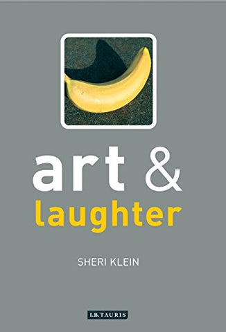 Art and Laughter (Art and... Series)