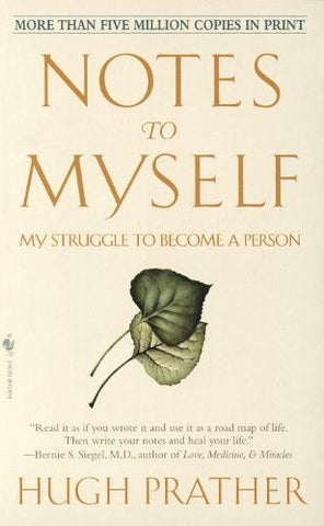 Notes to Myself: My Struggle to Become a Person