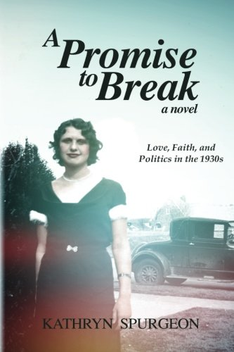 A Promise To Break (Promise Series) (Volume 1)