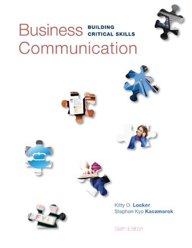 Business Communication: Building Critical Skills (Irwin Business Communications)