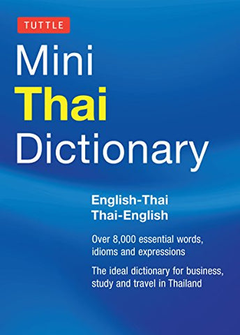 Tuttle Mini Thai Dictionary: English-Thai / Thai-English (Tuttle Mini Dictiona)