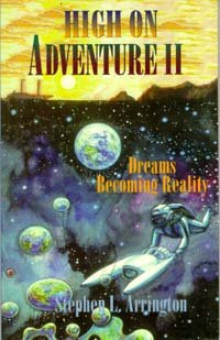 High On Adventure Ii: Dreams Becoming Reality
