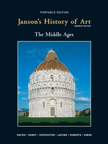 Janson's History of Art, Book 2: The Middle Ages, 7th Edition