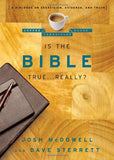 Is the Bible True . . . Really?: A Dialogue on Skepticism, Evidence, and Truth (The Coffee House Chronicles)