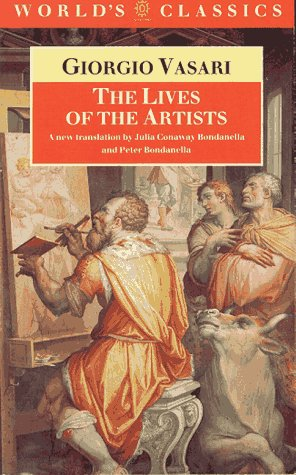 The Lives of the Artists (The World's Classics)