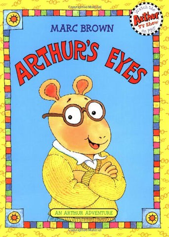 Arthur's Eyes: An Arthur Adventure (Arthur Adventure Series)