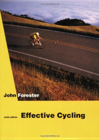 Effective Cycling: 6th Edition