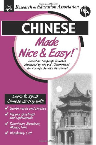 Chinese Made Nice & Easy! (Languages Made Nice & Easy) (English and Chinese Edition)