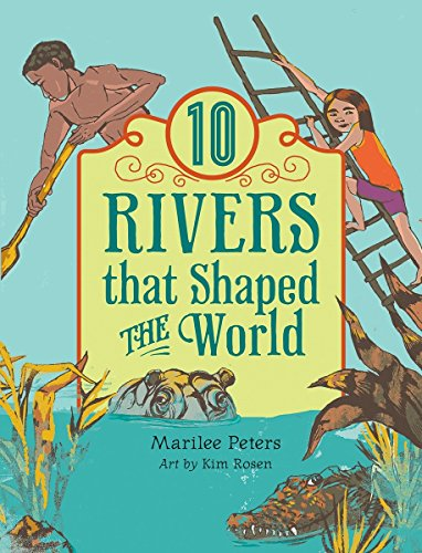 10 Rivers That Shaped The World (World Of Tens)