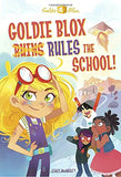 Goldie Blox Rules the School! (GoldieBlox) (A Stepping Stone Book(TM))