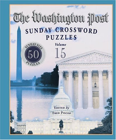 The Washington Post Sunday Crossword Puzzles, Volume 15