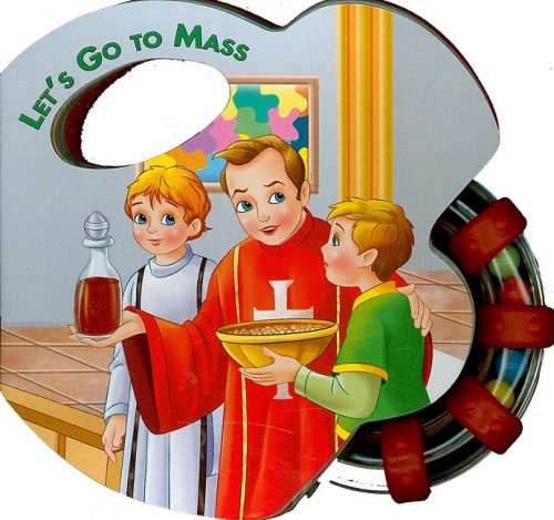 Let's Go to Mass (St. Joseph Rattle Board Books)