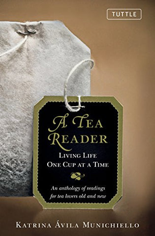A Tea Reader: Living Life One Cup At A Time