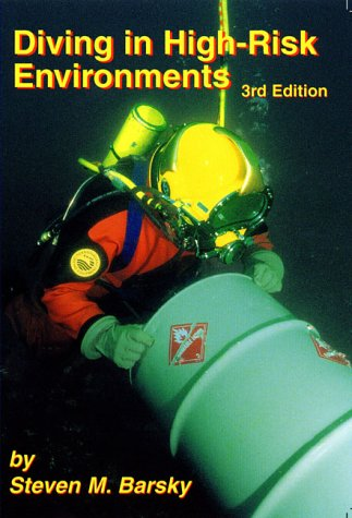 Diving in High-Risk Environments, Third Edition