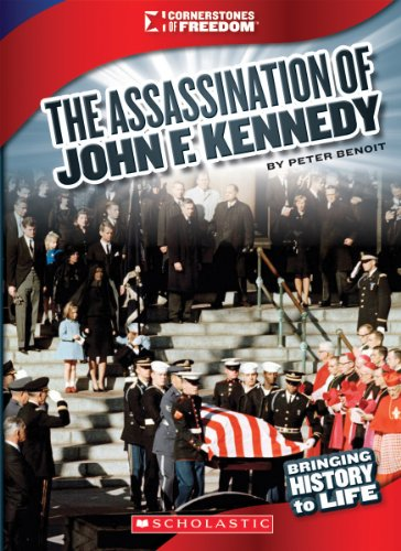 The Assassination Of John F. Kennedy (Cornerstones Of Freedom)