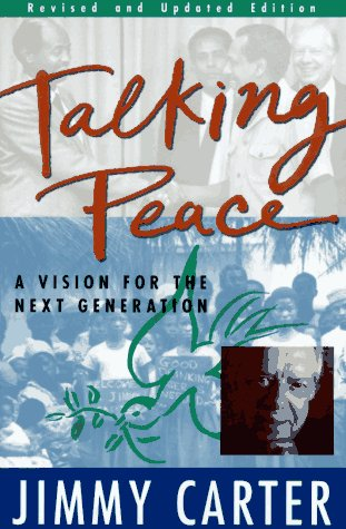 Talking Peace: A Vision For The Next Generation: Revised Edition
