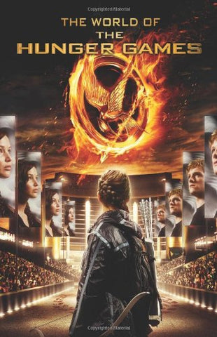 The World of the Hunger Games (Hunger Games Trilogy)