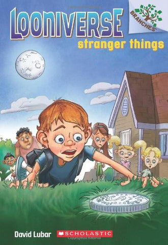 Stranger Things: A Branches Book (Looniverse #1)