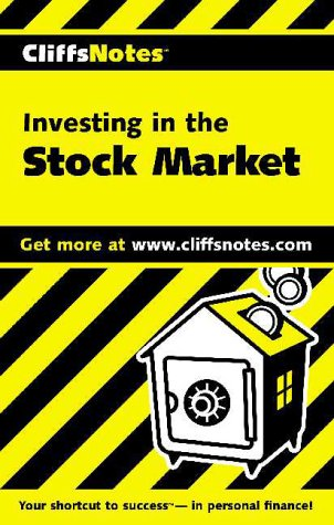 Investing in the Stock Market (Cliffs Notes)