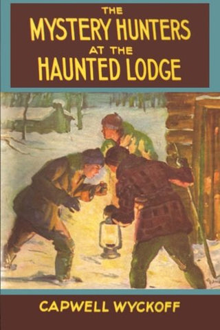 The Mystery Hunters At The Haunted Lodge