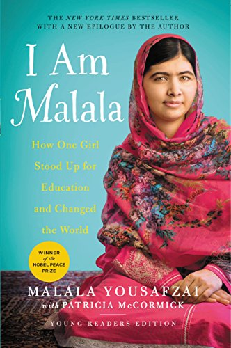 I Am Malala: How One Girl Stood Up for Education and Changed the World (Young Readers Edition)